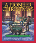 A Pioneer Christmas: Celebrating in the Backwoods in 1841 Cover Image