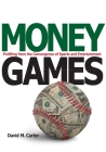 Money Games: Profiting from the Convergence of Sports and Entertainment Cover Image