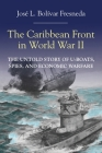 The Caribbean Front in World war II Cover Image