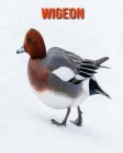 Wigeon: Learn About Wigeon and Enjoy Colorful Pictures Cover Image