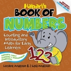 Habari's Book of Numbers: Counting and Introductory Math for Early Learners Cover Image