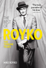 The Best of Royko: The Tribune Years Cover Image