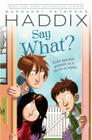 Say What? Cover Image