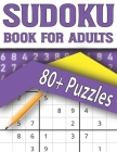 Sudoku Book For Adults: Sudoku Find Game For Adults-Holiday Fun & Gift for Adults and More! Cover Image