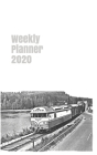 Weekly Planner 2020: calendar organizer agenda for railway enthusiasts. 5x8. 120 pages. Cover Image