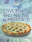 I Love That Pi and All the Numbers In It! Sudoku Easy Puzzle Books (200+ Challenges) Cover Image