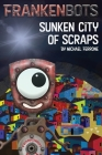 Frankenbots: Sunken City of Scraps Cover Image