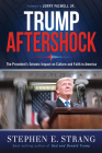 Trump Aftershock: The President's Seismic Impact on Culture and Faith in America Cover Image