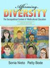 Affirming Diversity: The Sociopolitical Context of Multicultural Education Plus Myeducationlab with Pearson Etext -- Access Card Package Cover Image