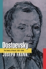 Dostoevsky: The Seeds of Revolt, 1821-1849 Cover Image