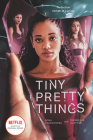 Tiny Pretty Things TV Tie-in Edition Cover Image