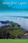 Indian River Lagoon: An Environmental History Cover Image
