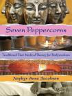 Seven Peppercorns: Traditional Thai Medical Theory For Bodyworkers Cover Image