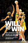 Will to Win: New Zealand netball greats on team culture and leadership Cover Image