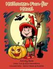Halloween Fun for Hazel Activity Book: Color, Cut & Glue Decorations - Connect Dots - Solve Mazes & Puzzles Cover Image