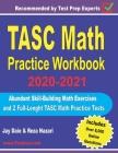 TASC Math Practice Workbook 2020-2021: Abundant Skill-Building Math Exercises and 2 Full-Length TASC Math Practice Tests Cover Image