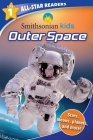 Smithsonian Kids All-Star Readers: Outer Space Level 1 Cover Image