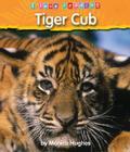Tiger Cub (I Love Reading) Cover Image