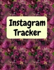 Instagram tracker: Organizer to Plan All Your Posts & Content Cover Image