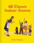 60 Classic Indoor Games Cover Image