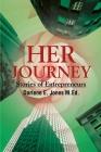 Her Journey: Stories of Entrepreneurs Cover Image