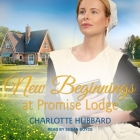 New Beginnings at Promise Lodge Lib/E Cover Image