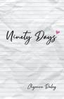 Ninety Days Cover Image