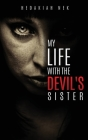 My Life with the Devil's Sister Cover Image