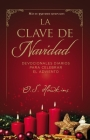 La Clave de Navidad: Devocionales Diarios Para Celebrar El Adviento Cover Image