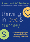 Thriving in Love and Money: 5 Game-Changing Insights about Your Relationship, Your Money, and Yourself Cover Image
