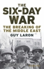 The Six-Day War: The Breaking of the Middle East Cover Image