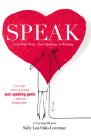 Speak: Love Your Story, Your Audience Is Waiting Cover Image