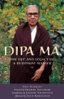 Dipa Ma: The Life and Legacy of a Buddhist Master Cover Image