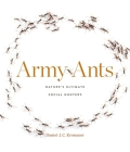 Army Ants: Nature's Ultimate Social Hunters Cover Image