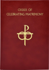 The Order of Celebrating Matrimony Cover Image