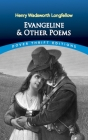 Evangeline and Other Poems (Dover Thrift Editions) Cover Image
