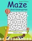 Maze Book Kindergarten: The Best Maze 2017 Cover Image