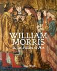 William Morris and his Palace of Art: Architecture, Interiors and Design at Red House Cover Image