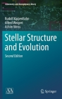 Stellar Structure and Evolution (Astronomy and Astrophysics Library) Cover Image