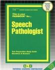 Speech Pathologist: Passbooks Study Guide (Career Examination Series) Cover Image