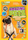 National Geographic Kids Amazing Pets Sticker Activity Book: Over 1,000 Stickers! Cover Image