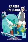 Career in SCUBA: How to Become a Dive Instructor and be Successful Cover Image