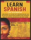 Learn Spanish for beginners: Learn Spanish in a Fun Way with Conversations and Tales You Can Even Listen in Your Car. Improve Your Vocabulary Today Cover Image
