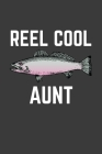 Reel Cool Aunt: Rodding Notebook Cover Image