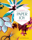 Paper Joy for Every Room: 15 Fun Projects to Add Decorating Charm to Your Home Cover Image