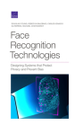 Face Recognition Technologies: Designing Systems That Protect Privacy and Prevent Bias Cover Image