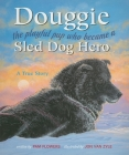 Douggie: The Playful Pup Who Became a Sled Dog Hero Cover Image