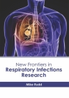 New Frontiers in Respiratory Infections Research Cover Image