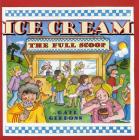 Ice Cream: The Full Scoop Cover Image