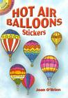 Hot Air Balloons Stickers (Dover Little Activity Books) Cover Image
